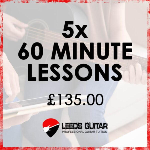 5 x 60 minute guitar lessons